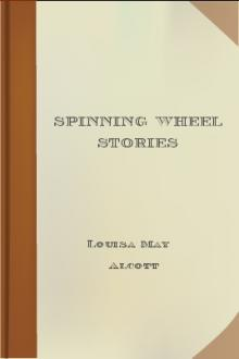 Spinning Wheel Stories By  Louisa May Alcott Pdf
