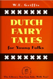 Dutch Fairy Tales for Young Folks By William Griffis Pdf