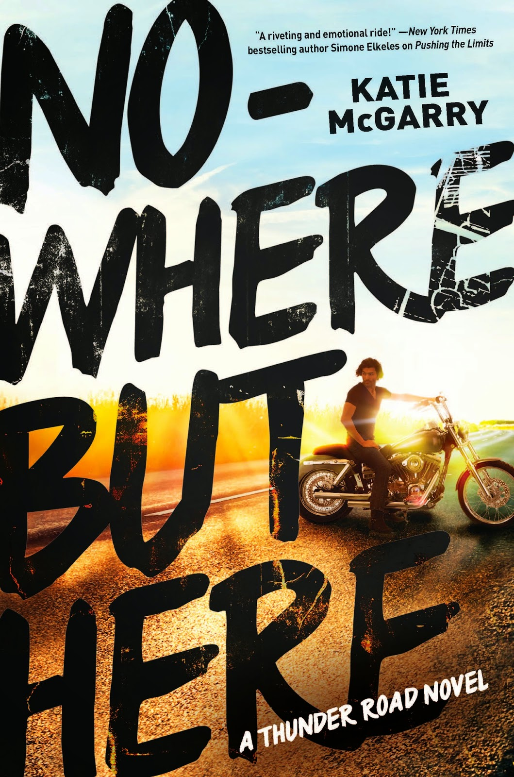 Image result for Nowhere but here by Katie McGarry (Thunder Road, Book 1)