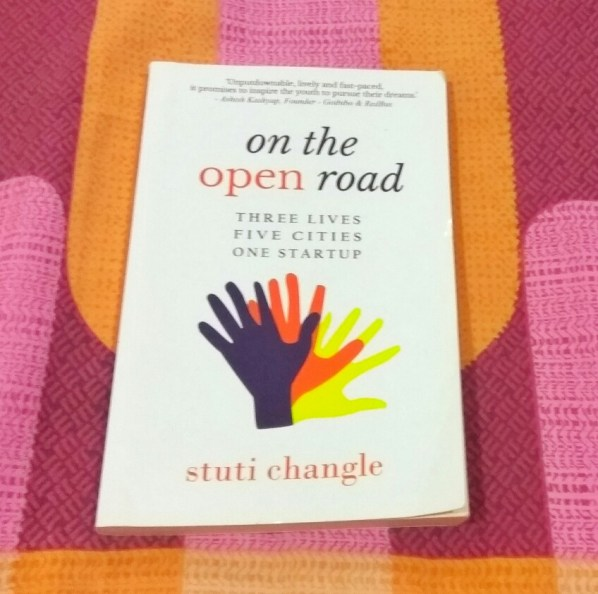 ON THE OPEN ROAD by STUTI CHANGLE