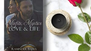 Misfits, Mystics, Love, and Life  by Raminder Bajwa Review