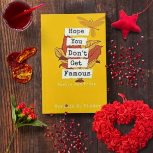 Hope You Don't Get Famous by Vernajh E Pinder Review