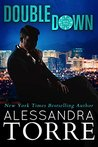 My Book Review of DOUBLE DOWN by Alessandra Torre