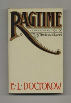 """Ragtime"" by E.L. Doctorow (First Edition Publisher: New York: Random House, 1975)"