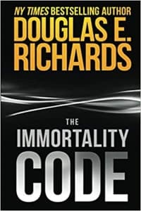 """""""The Immortality Code"""" by Douglas E. Richards (Book cover)"""