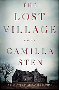"""""""The Lost Village"""" by Camilla Sten (Book cover)"""