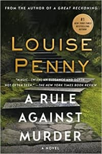 """""""A Rule Against Murder"""" by Louise Penny (Book cover)"""