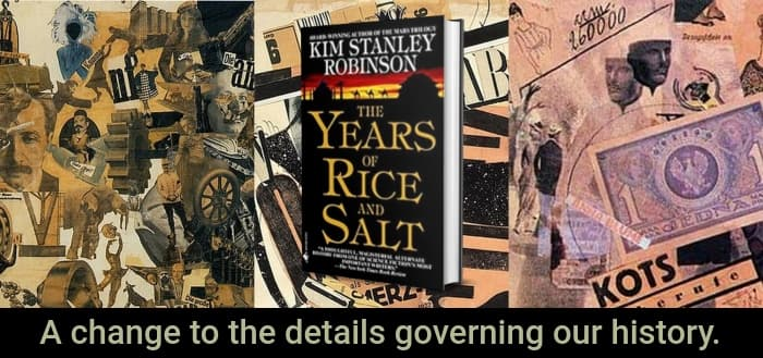 """""""The Years of Rice and Salt"""" by Kim Stanley Robinson (Header image)"""