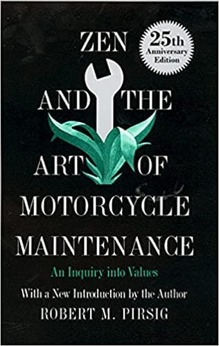 """""""Zen and the Art of Motorcycle Maintenance"""" by Robert Maynard Pirsig (Book cover)"""