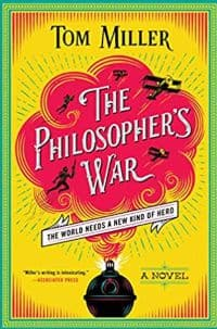 """""""The Philosopher's War"""" by Tom Miller (Book cover)"""