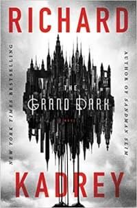 """The Grand Dark"" by Richard Kadrey (Book cover)"