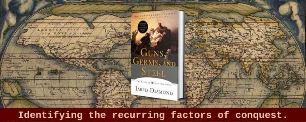 """""""Guns, Germs and Steel"""" by Jared Diamond (Header image)"""