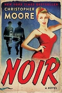 """""""Noir"""" by Christopher Moore (Book cover)"""