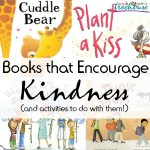 Books that Encourage Kindness for Kids and Activities to Do Too!