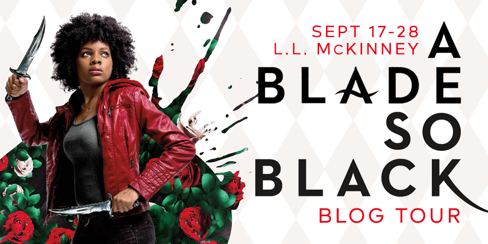 Why A Blade So Black by L.L. McKinney Might Be the Perfect Book for You