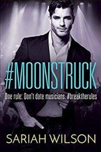 #Moonstruck by Sariah Wilson | Not as good as #Starstruck