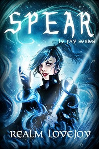 Spear by Realm Lovejoy | I honestly expected more