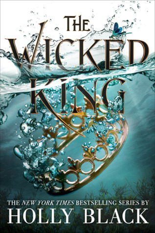 The Wicked King by Holly Black   I have a need for Queen of Nothing