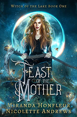 Feast of the Mother by Miranda Honfleur and Nicolette Andrews