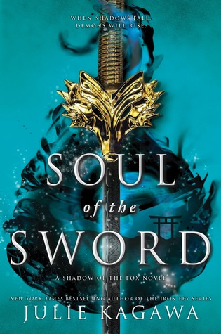 Soul of the Sword by Julie Kagawa   Not as exciting as the first