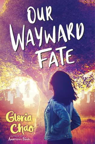 Our Wayward Fate by Gloria Chao | Family secrets, puns, cute romances
