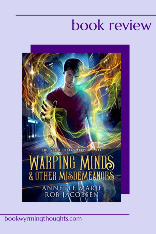 warping-minds-other-misdemeanors-annette-marie-rob-jacobsen-review-pin