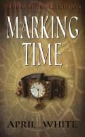 Marking Time April White