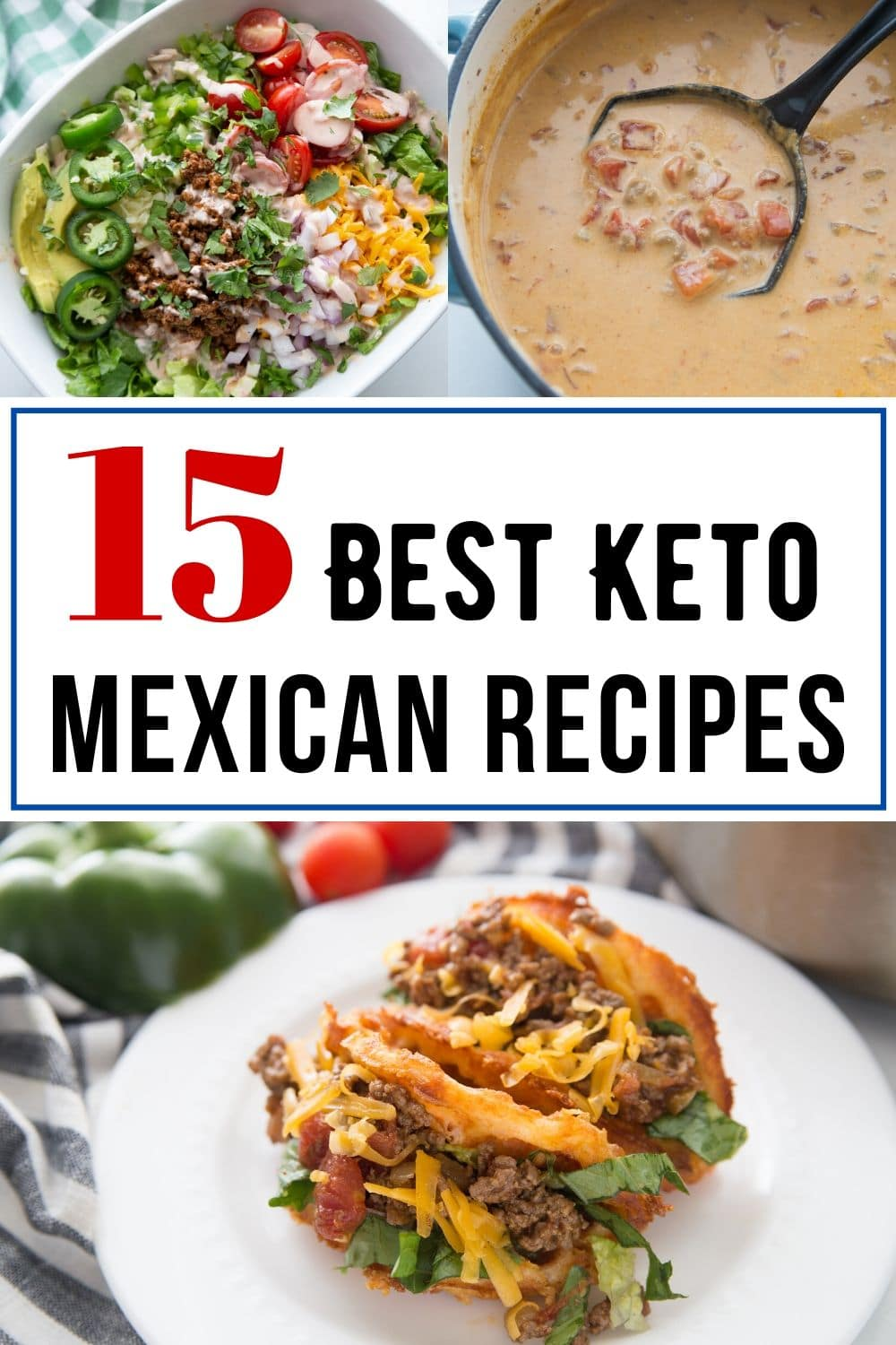 15 best Keto Mexican recipes collage