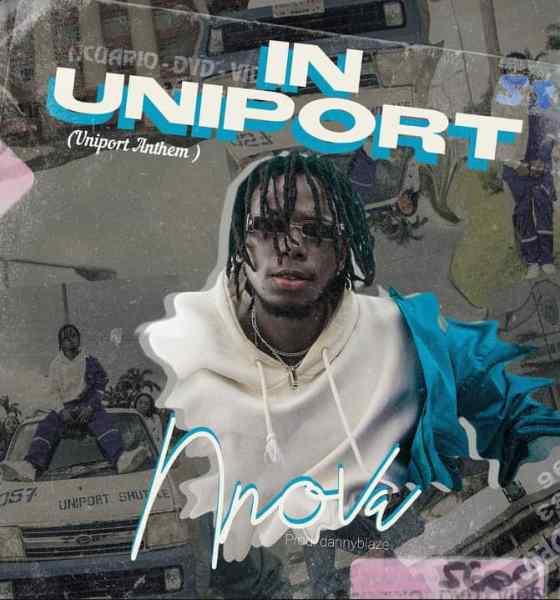 Nnova - In Uniport ( Uniport Anthem)