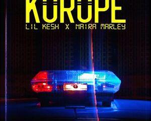 Mp3: Lil Kesh Ft. Naira Marley – Korope