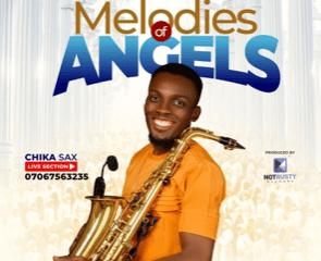 Chika Sax – Melodies Of Angels