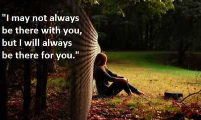 I will always be there for you - Sad Love Quotes