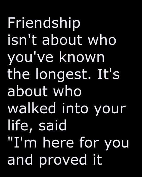 Friendship walked into your Life, Proved It - Best ...