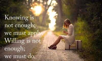 Knowing is not enough Motivational Quotes