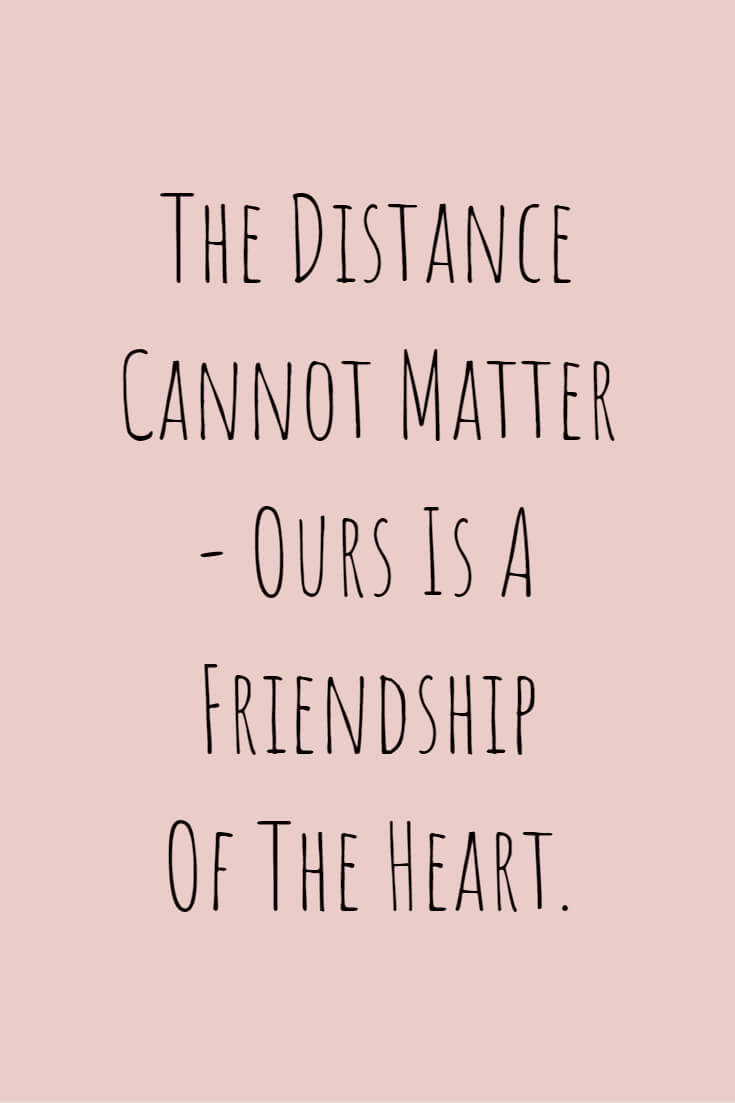 35 Long Distance Friendship Quotes Boomsumo Quotes