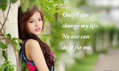 Only I can change my life - Motivational Quotes