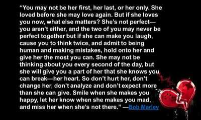You may not be her first, She loves you Now - Sad Love Quotes