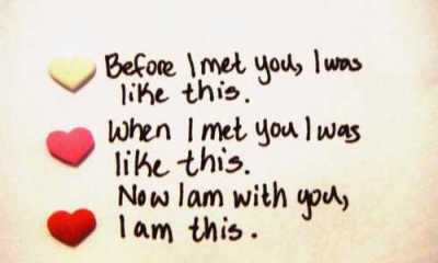 Before I met You, I am this - Beautiful Love Quotes
