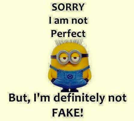 Best Friend Sayings I Am Not Perfect Not Fake Boomsumo Quotes