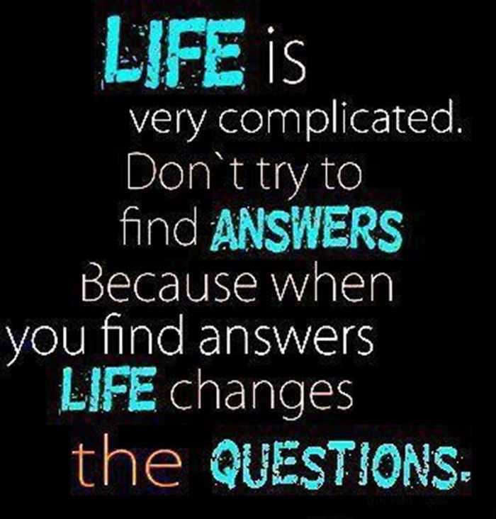 Best Quotes About Life Changes Questions Inspirational Quotes Fascinating Best Quote For Life
