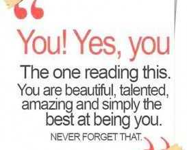 You are beautiful, Talented being - best love quotes