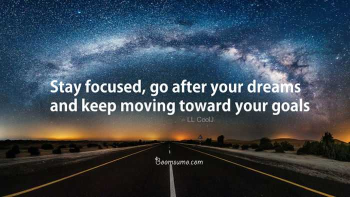 Marvelous Motivational Quotes About Dreams And Goals U0027 Stay Focused, Dreams Quotes