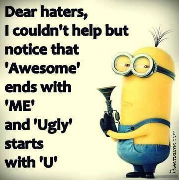 Good Joke Quotes: Funny Quotes About Haters And Jealousy 'Dear Haters, I