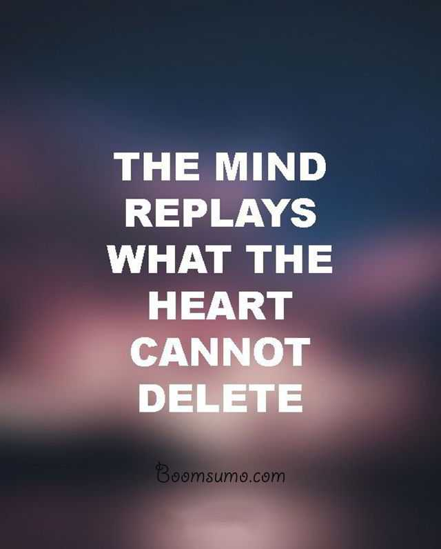 Relationship Advice Quotes U0027Mind Replays Always Tells Desire, Life Quotes