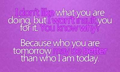 relationship quotes about life I Don't Like What You are life quotes