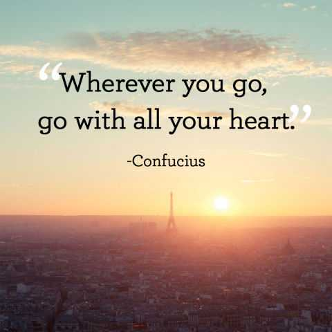 Short Inspirational Quotes 'Go with all your heart ...