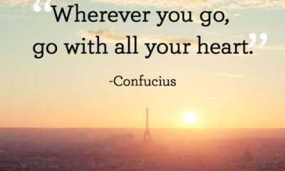 short inspirational quotes Go with all your heart encourage quotes