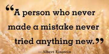 Albert Einstein Quotes Never Mistaken Words Of Encouragement