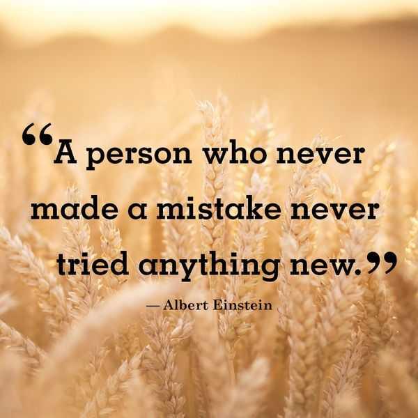 Albert Einstein Quotes Never Mistaken Words Of Encouragement