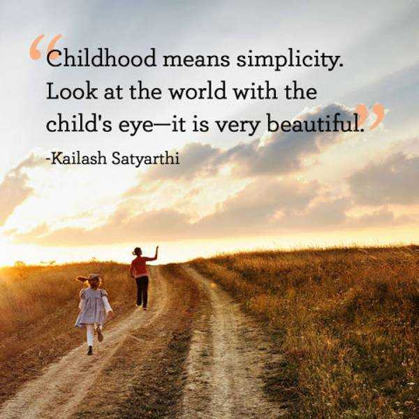 Beautiful Quotes Childhood Simplicity Childs Eye World Is Very